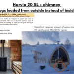 Harvia 20 SL chimney logs loaded from outside instead of inside for outdoor sauna